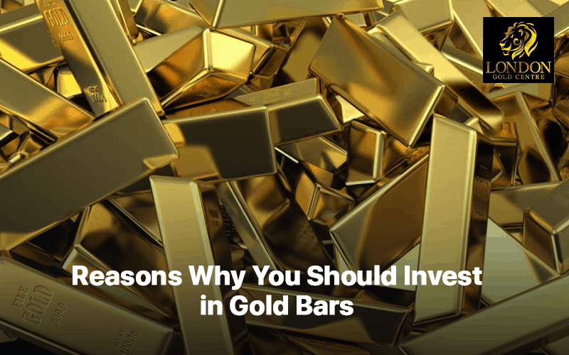 Reasons Why You Should Invest in Gold Bars
