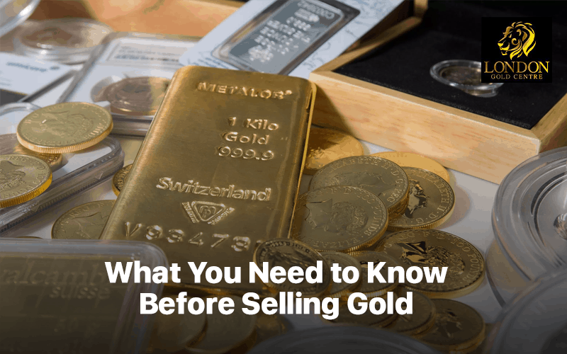 What You Need to Know Before Selling Gold